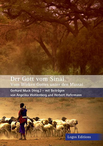 """""""Der Gott vom Sinai – Vom Wirken Gottes unter den Massai"""""""